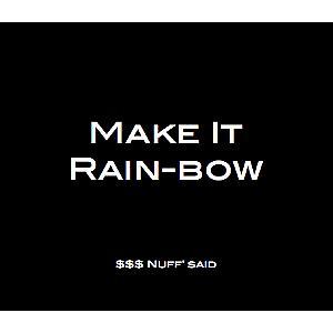MAKE IT RAIN-BOW (24-COUNT)